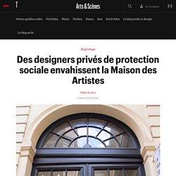 Des designers privés de protection sociale envahissent la Maison des Artistes