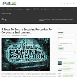 Ensure Protection for Corporate Environment