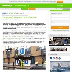 La Wallonie bloque le TTIP canadien !