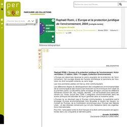 Raphaël Romi, L'Europe et la protection juridique de l'environnement, 2004