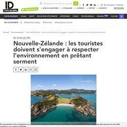 Nouvelle-Zélande : un serment de protection de l'environnement pour les touristes