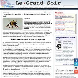 Protection des abeilles et décision européenne, l'arbre et la forêt