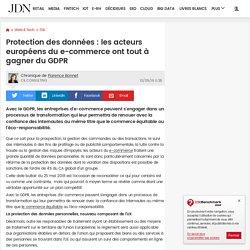 Protection des données : les acteurs européens du e-commerce ont tout à gagner du GDPR