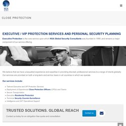 Close Protection & Executive / VIP Protection Services Body Guards