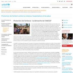Protection de l'enfant contre la violence, l'exploitation et les abus