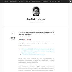 Logiciels: la protection des fonctionnalités et le droit d'auteur – Frédéric Lejeune