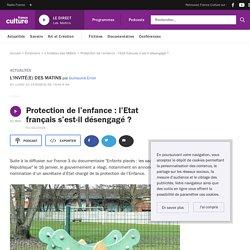 France Culture - Protection de l'enfance : l'Etat français s'est-il désengagé ?