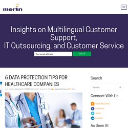 6 Data Protection Tips for Healthcare Companies