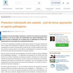 Protection individuelle des salariés : port de tenue appropriée et agents pathogènes