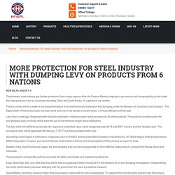 More protection for steel industry with dumping levy on products from 6 nations