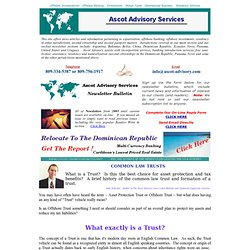 Asset Protection Trusts: What is a Trust?, Offshore Articles and Information