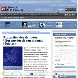 Protection des données, l'Europe durcit son arsenal législatif