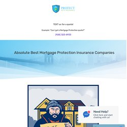 Absolute Best Mortgage Protection Insurance Companies - Protect With Insurance