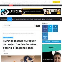 RGPD: le modèle européen de protection des données s'étend à l'international