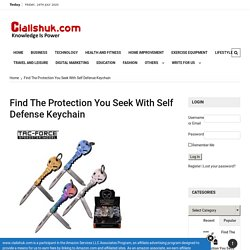 Find The Protection You Seek With Self Defense Keychain - Cialishuk