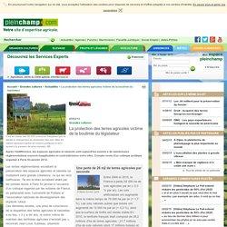 La protection des terres agricoles victime de la boulimie du législateur, Grandes cultures