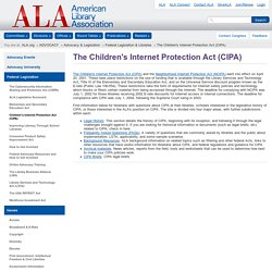 The Children's Internet Protection Act (CIPA)