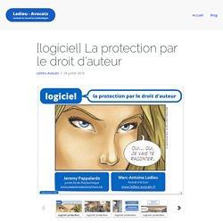 La protection du logiciel par le droit d'auteur [Ledieu-Avocats]
