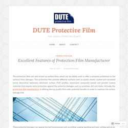 Excellent Features of Protection Film Manufacturer – DUTE Protective Film