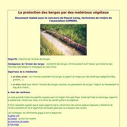 La protection des berges par des matériaux végétaux