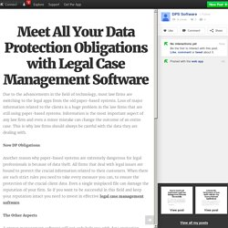 Meet All Your Data Protection Obligations with Legal Case Management Software