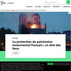La protection du patrimoine monumental français : un état des lieux
