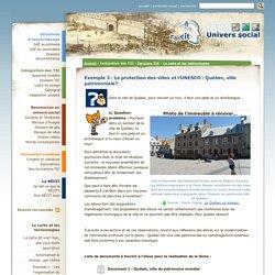 Exemple 3 : La protection des villes et l'UNESCO : Québec, ville patrimoniale?