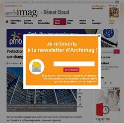 Protection des données personnelles : ce que change le nouveau règlement européen