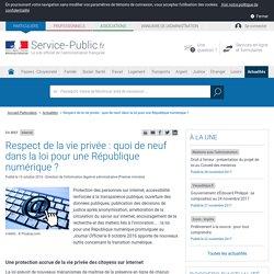 Protection des données personnelles -Projet de loi République numérique : quelles avancées sur le respect de la vie privée ?
