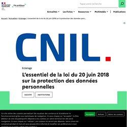 Protection des données personnelles : essentiel loi CNIL du 20 juin 2018
