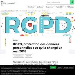 RGPD, protection des données personnelles : ce qui a changé en mai 2018
