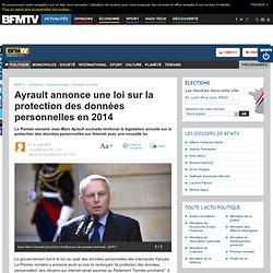 Ayrault annonce une loi sur la protection des données personnelles