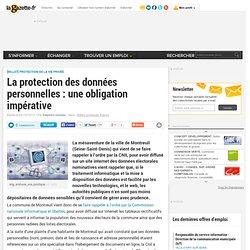 La protection des données personnelles : une obligation impérative