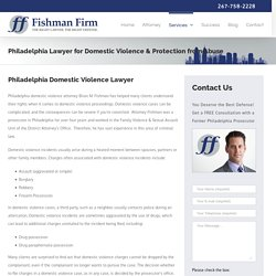 Hire Experienced Domestic Violence Attorney in Philadelphia, PA