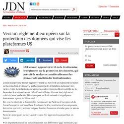 Vers un règlement européen sur la protection des données qui vise les plateformes US