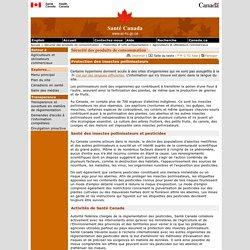 SANTE CANADA 06/03/15 Protection des insectes pollinisateurs