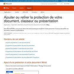 Ajouter ou retirer la protection de votre document ...