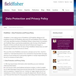Data Protection and Privacy Policy - Fieldfisher