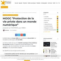 """MOOC """"Protection de la vie privée dans un monde numérique"""""""