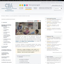 Jeunesse et protection des mineurs / Le suivi des programmes / Télévision
