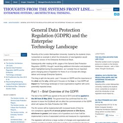 General Data Protection Regulation (GDPR) and the Enterprise Technology Landscape « Thoughts from the Systems front line....