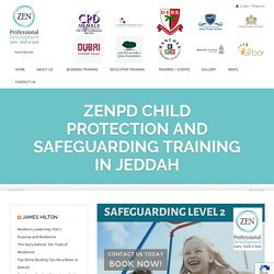 ZenPD Child Protection and Safeguarding Training in Jeddah - ZenPD