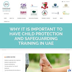 Why it is Important to Have Child Protection and Safeguarding Training in UAE