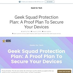 Geek Squad Protection Plan: A Proof Plan To Secure Your Devices