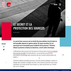 Le secret et la protection des sources - Interclass'Up