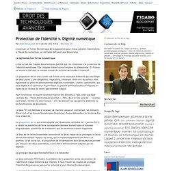 Protection de l'identité v. Dignité numérique - Droit des technologies avancées