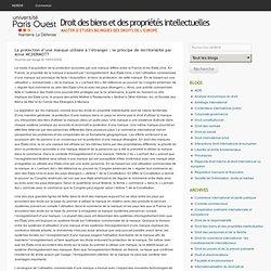 La protection d'une marque utilisée à l'étranger : le principe de territorialité par Anne MCDERMOTT