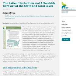 The Patient Protection and Affordable Care Act at the State and Local Level