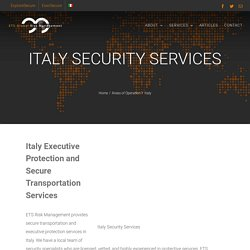 Italy Executive Protection Services and Secure Transportation