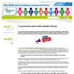 L'accès aux soins des publics précaires » La protection universelle maladie (Puma)